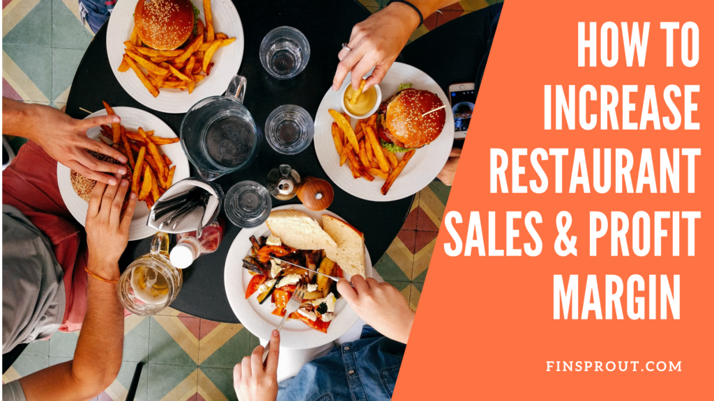 how to increase restaurant sales and profit margin